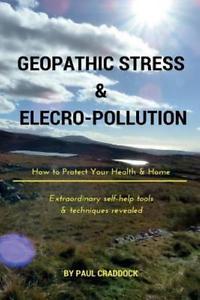 Geopathic Stress & Electropolutio