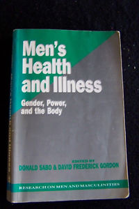 MENS HEALTH AND ILLNESS BY DONAL SABO AND DAVID GORDON PAPERBACK FREE SHIPPING