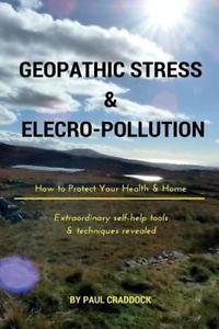 NEW Geopathic Stress & Electropolutio