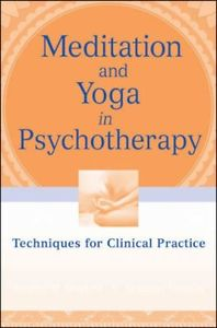 NEW Meditation And Yoga In Psychotherapy: Techniques for... BOOK (Paperback)