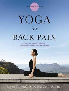 NEW Yoga for Back Pain: The Complete Guide by Loren Fishman Paperback Book (Engl