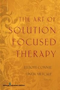 The Art of Solution Focused Therapy by Elliott Connie Paperback Book (English)