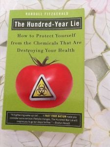 The Hundred Year Lie Protect Yourself From Chemicals That Damage Your Health