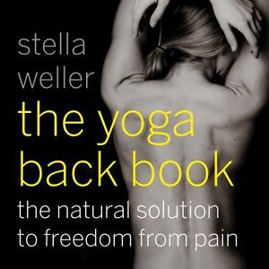 The Yoga Back Book: The Natural Solution to Freedom from Pain (ExLib)